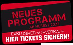 Neues Programm ab Herbst 2022
